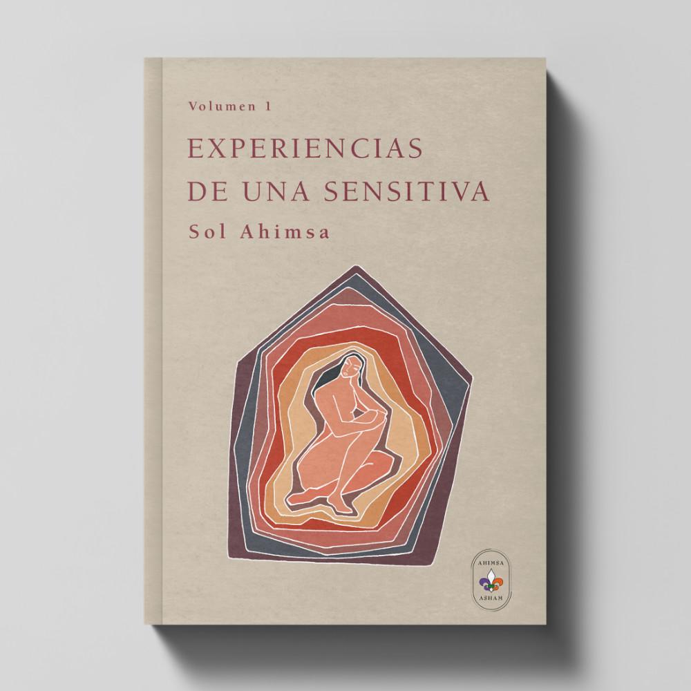 """Libro Sol Ahimsa """"Experiencias de una sensitiva"""""""